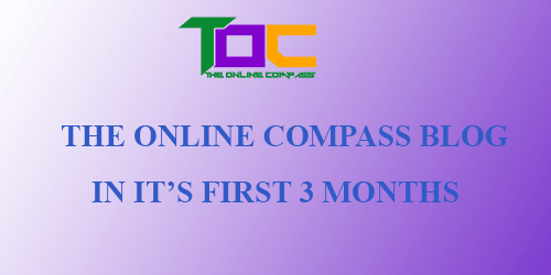 The Online Compass blog in 3 months: Learn how to start a brand new blog