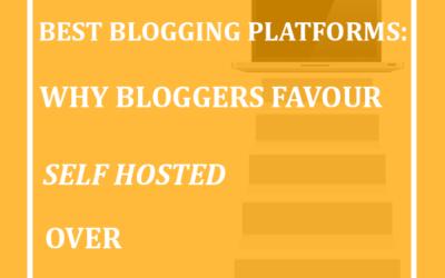 Best blogging platforms: Why bloggers favour self hosted over free blog sites