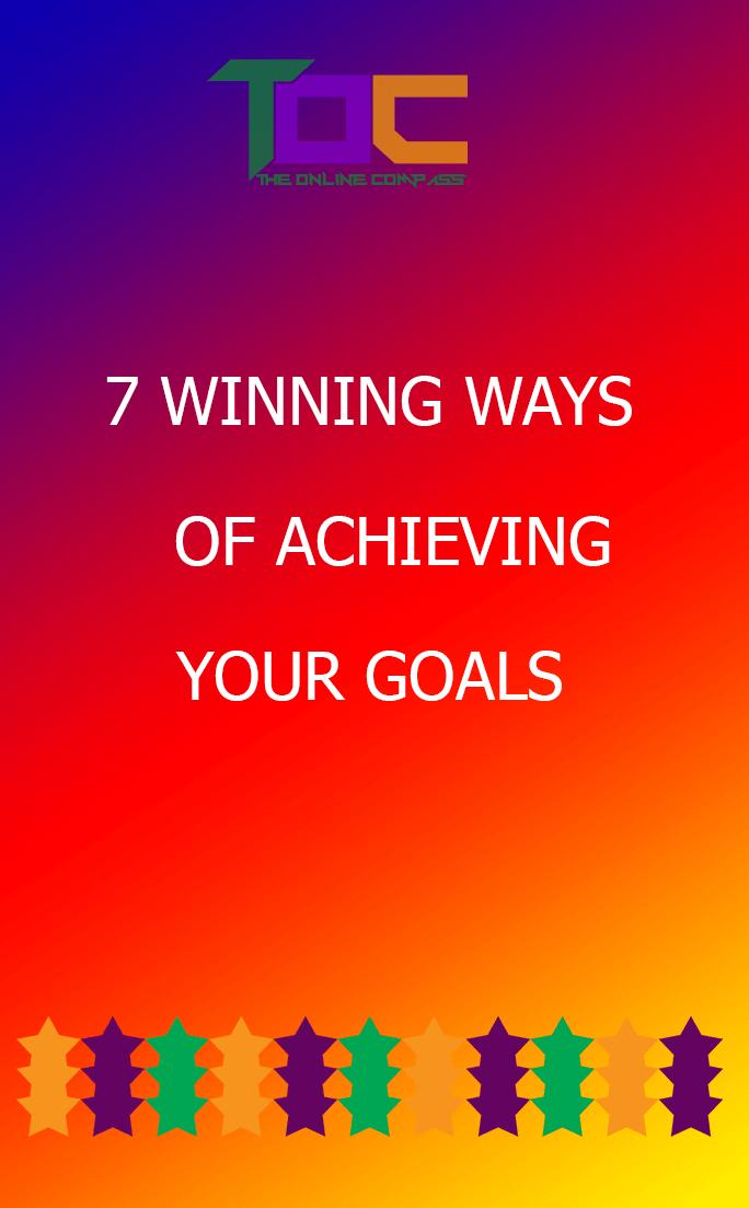Best ways of achieving your goals