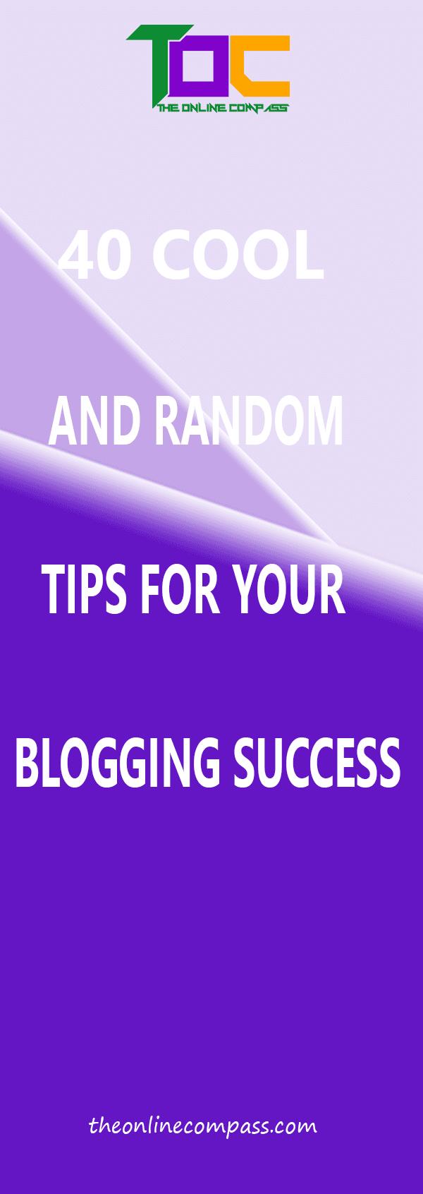 40 Best blogging tips